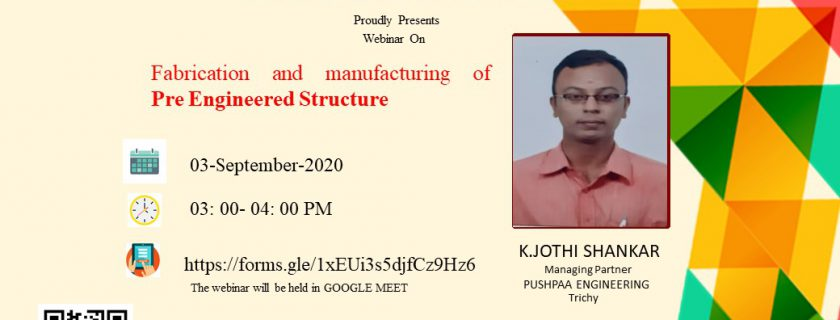 Webinar on Fabrication and Manufacturing of Pre Engineered Structure