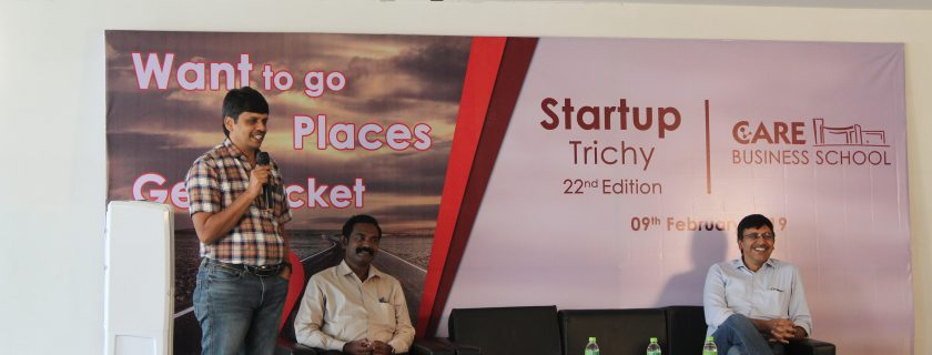 Want to go Places? Get a Ticket – Start Up Trichy 22nd Edition