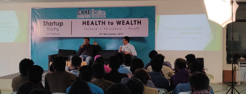 Health to Wealth – Start Up Trichy 26th Edition
