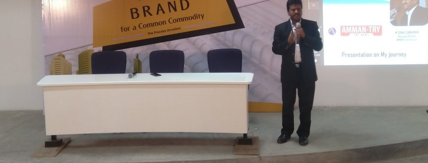 Building a Brand for a Common Commodity – Start Up Trichy 29th Edition