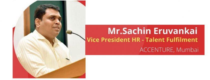 Attitude is Everything – Mr. Sachin Eruvankai, VP HR – Talent Fulfilment, Accenture – Mumbai