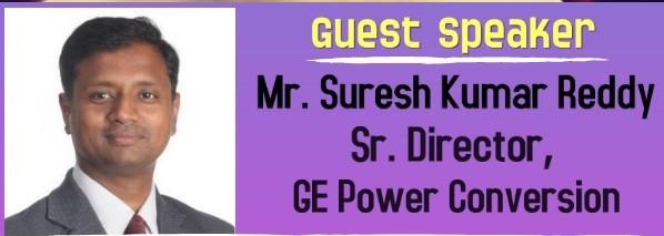 Management Decision Making – Mr. Suresh Kumar Reddy, Senior Director – GE Power Conversion