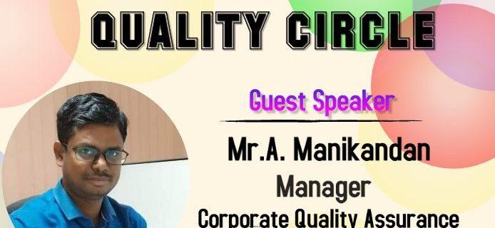 Quality Circle – Mr.A. Manikandan, Corporate Quality Assurance – Rane Engine Valve Ltd