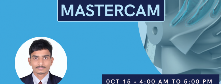 "10th Webinar  "" CNC Program using Mastercam''"
