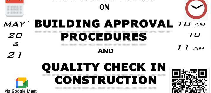 Out Reach Program on Building Approval Procedure & Quality Check in Construction